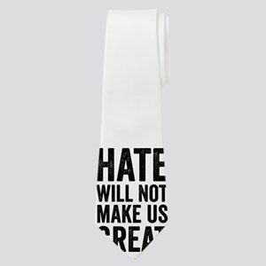 Hate Will Not My Us Great Resist Neck Tie