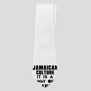Jaimaican Culture It Is A Way Of Life Neck Tie