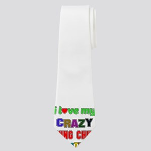 I Love My Crazy Wing Chun Sister Neck Tie