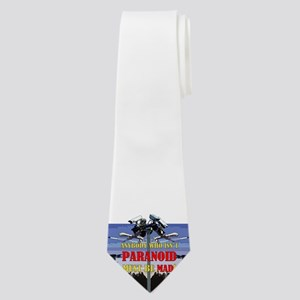 Anybody who isnt paranoid must be Mad! Neck Tie