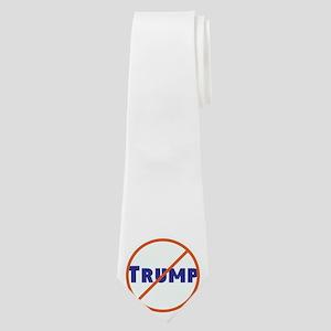 Anti Trump! No Trump Neck Tie