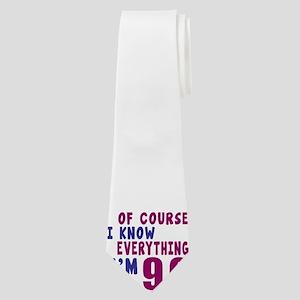 I Know Everythig I Am 90 Neck Tie