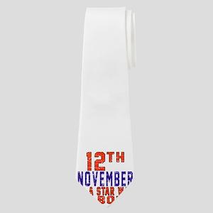 12 November A Star Was Born Neck Tie