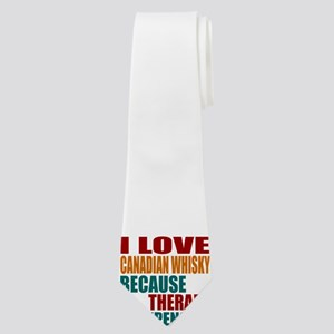 Drink Canadian Whisky Is My Therapy Neck Tie