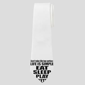 Life Is Eat Sleep And Basketball Neck Tie