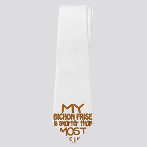 My Bichon Frise is smarter Neck Tie