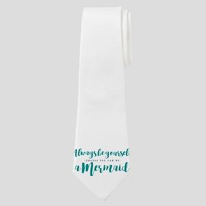 ALWAYS BE A MERMAID Neck Tie