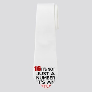 16 It Is Not Just a Number Birthday Desig Neck Tie