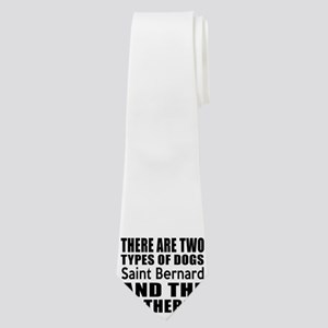 There Are Two Types Of Saint Bernard Dogs Neck Tie