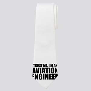 Trust Me, I'm An Aviation Engineer Neck Tie