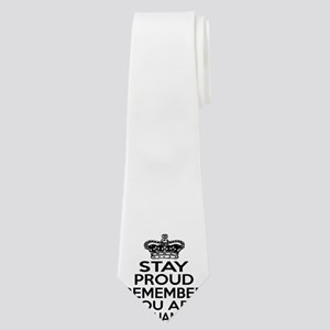Stay Proud Remember You Are Lithuanian Neck Tie