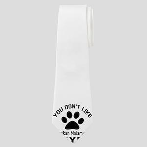 You Do Not Like Alaskan Malamute Dog ? By Neck Tie