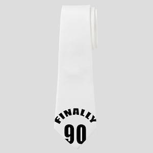 Finally 90 Birthday Designs Neck Tie