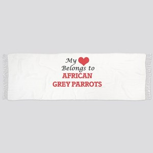 My heart belongs to African Grey Parrots Scarf
