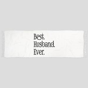 Best Husband Ever Scarf