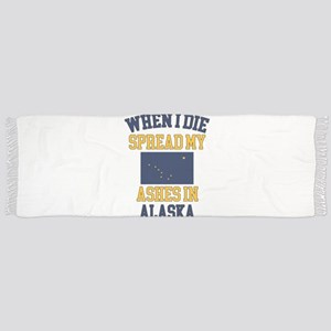 When I Die Spread My Ashes in Alaska Tassel Scarf