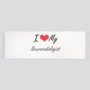 I love my Neuroradiologist Scarf