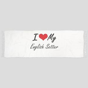 I love my English Setter Scarf