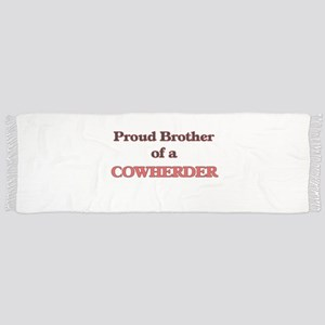 Proud Brother of a Cowherder Scarf