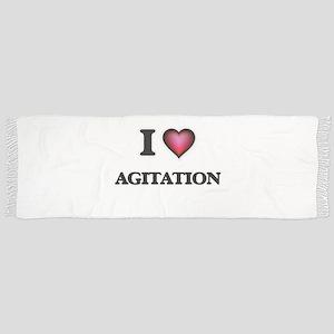 I Love Agitation Scarf