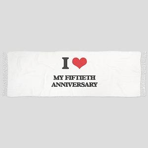 I Love My Fiftieth Anniversary Scarf