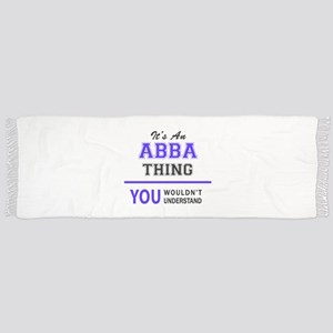 ABBA thing, you wouldn't understand! Scarf