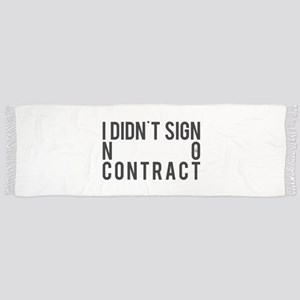I Didn't Sign No Contract Tassel Scarf