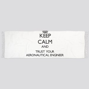 Keep Calm and Trust Your Aeronautical Engineer Sca
