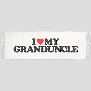 I LOVE MY GRANDUNCLE Scarf
