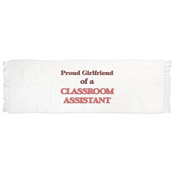Proud Girlfriend of a Classroom Assistant