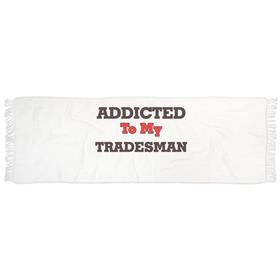 Addicted to my Tradesman