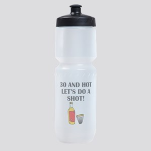 30 And Hot Sports Bottle