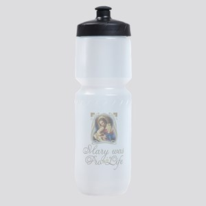 Mary was Pro-Life (vertical) Sports Bottle