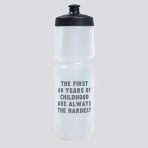 The First 60 Years Of Childhood Sports Bottle