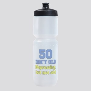 50 Isnt Old Sports Bottle