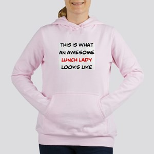 awesome lunch lady Women's Hooded Sweatshirt