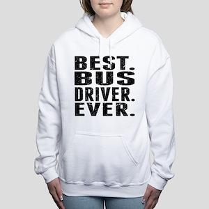 Best. Bus Driver. Ever. Women's Hooded Sweatshirt