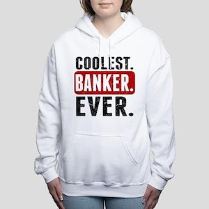 Coolest. Banker. Ever. Women's Hooded Sweatshirt
