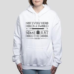 Some Just Hold The Door Women's Hooded Sweatshirt