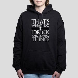 That's What I Do Hooded Sweatshirt
