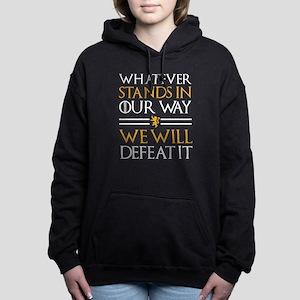 We Will Defeat It Hooded Sweatshirt
