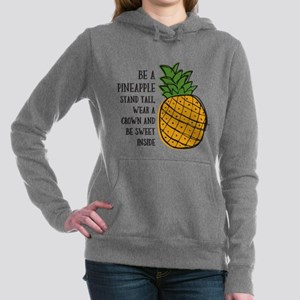 Be A Pineapple Women's Hooded Sweatshirt
