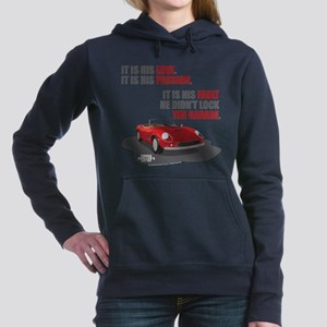 Lock The Garage Women's Hooded Sweatshirt