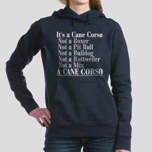 It's a Cane Corso Sweatshirt