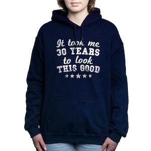 a50f0816 30 Years Old Women's Hoodies & Sweatshirts - CafePress