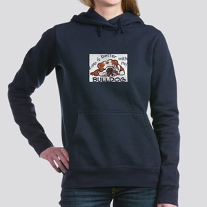 Better With Bulldog Women's Hooded Sweatshirt