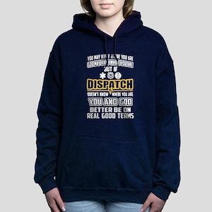11992748 911 Dispatch Women's Hoodies & Sweatshirts - CafePress