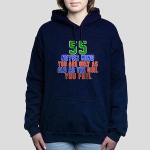 55 Never Mind Birthday D Women's Hooded Sweatshirt
