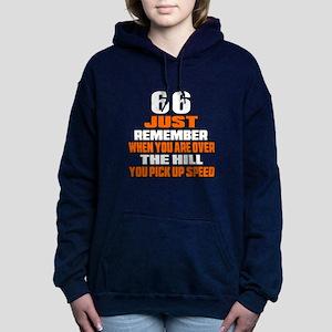 66 Just Remember Birthda Women's Hooded Sweatshirt