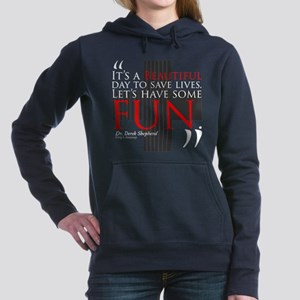 Beautiful Day to Save Lives Woman's Hooded Sweatsh